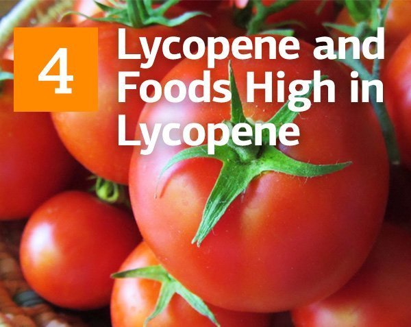 Lycopene and Foods High in Lycopene