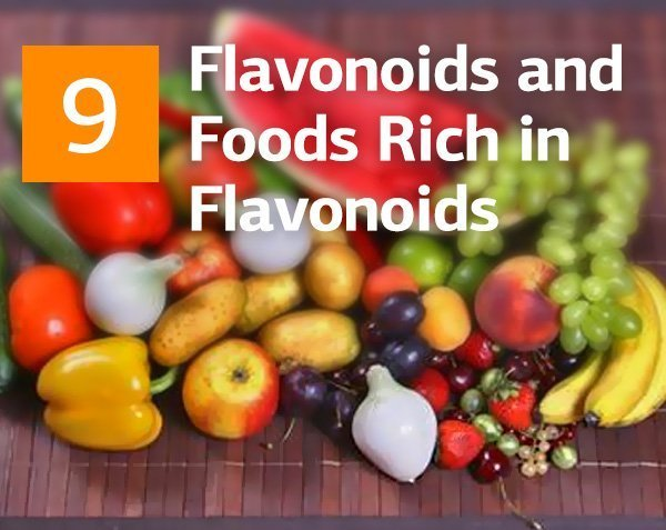 Flavonoids and Best 9 Foods Rich in Flavonoids