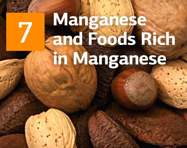 Manganese and Foods Rich in Manganese