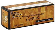 baguette garlic Better Than Bakery Nutrition info