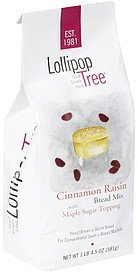 bread mix cinnamon raisin with maple sugar topping Lollipop Tree Nutrition info