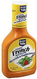 dressing french style, creamy Better valu Nutrition info