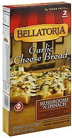garlic cheese bread mushrooms 'n spinach Bellatoria Nutrition info