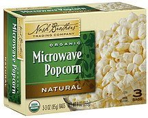 microwave popcorn organic, natural Nash Brothers Trading Company Nutrition info