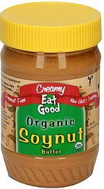 organic soynut butter creamy Eat Good Nutrition info