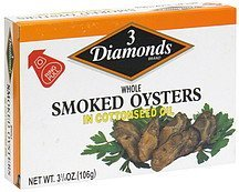 oysters whole, smoked, in cottonseed oil 3 Diamonds Nutrition info