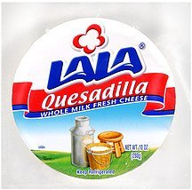 quesadilla cheese whole milk & fresh Lala Nutrition info