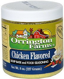 soup base & food seasoning chicken flavored Orrington Farms Nutrition info