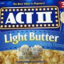 Act II light butter popcorn (full size bag) Calories