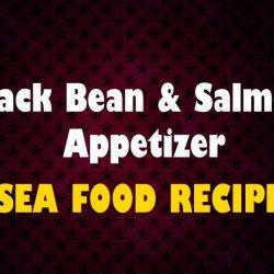 Black Bean & Salmon Appetizer