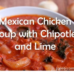 Mexican Chipotle Chicken Soup